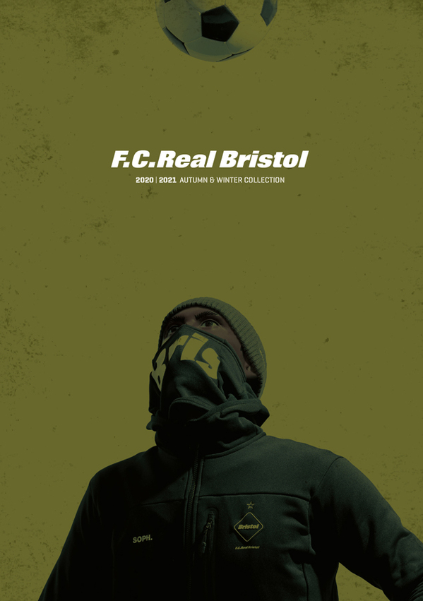 F.C.Real Bristol & F.C.Real Bristol for Kids 20-21A/W COLLECTION 2020.8.28 FRI. START